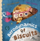 Image for Aerodynamics of biscuits