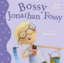 Image for Bossy Jonathan Fossy