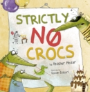 Image for Strictly no crocs