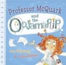 Image for Professor McQuark and the Oojamaflip
