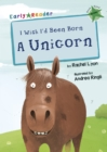 Image for I wish I'd been born a unicorn