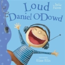 Image for Loud Daniel O'Dowd