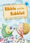 Image for Bibble and the bubbles