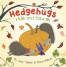 Image for Hedgehugs hide and squeak