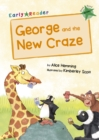 Image for George and the new craze