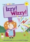 Image for Izzy! Wizzy!