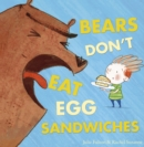 Image for Bears don't eat egg sandwiches