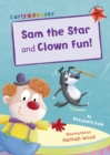 Image for Sam the star  : and, Clown fun!