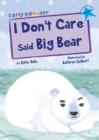 Image for I don't care said Big Bear