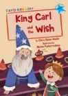 Image for King Carl and the wish