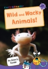 Image for Wild and wacky animals!