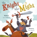 Image for The knight who might