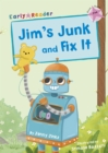 Image for Jim's junk: and, Fix it