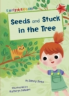 Image for Seeds: and, Stuck in the tree