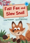 Image for Fast Fox and Slow Snail