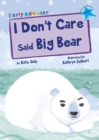Image for I don't care said Big Bear