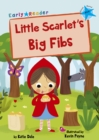 Image for Little Scarlet's big fibs