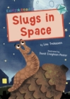 Image for Slugs in space