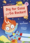 Image for Dig for gold  : and, Go rocket!