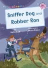 Image for Sniffer dog  : and, Robber Ron