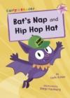 Image for Bat's nap  : and, Hip hop hat