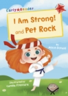 Image for I am strong!  : and, Pet rock