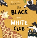 Image for The Black and White Club