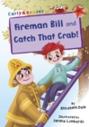 Image for Fireman Bill  : and, Catch that crab!