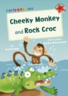 Image for Cheeky monkey  : and, Rock croc
