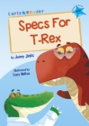 Image for Specs for T-Rex
