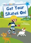 Image for Get your skates on!