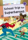 Image for School trip for superheroes