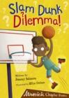 Image for Slam dunk dilemma!