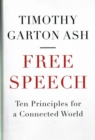 Image for Free speech  : ten principles for a connected world
