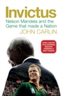 Image for Invictus  : Nelson Mandela and the game that made a nation