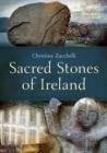 Image for Sacred stones of Ireland