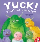Image for Yuck! That's not a monster!