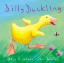 Image for Dilly Duckling