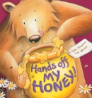 Image for Hands off my honey!