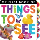 Image for My first book of things to see