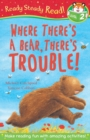 Image for Where there's a bear, there's trouble!