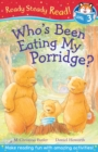 Image for Who's been eating my porridge?