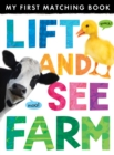 Image for Lift and see farm  : my first matching book