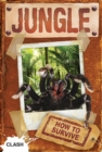 Image for How to survive in the jungle