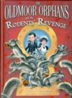 Image for The Oldmoor orphans and the rodents' revenge