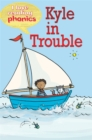 Image for I Love Reading Phonics Level 2: Kyle in Trouble