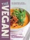 Image for The vegan cookbook  : 100 sensational recipes to inspire and invigorate