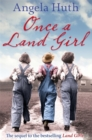 Image for Once a land girl