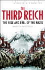 Image for A brief history of the Third Reich