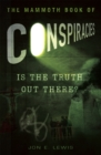 Image for The mammoth book of conspiracies